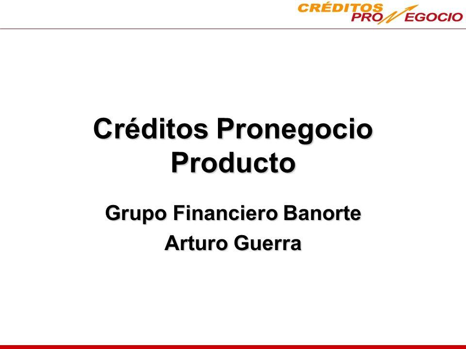 Créditos Pronegocio Producto