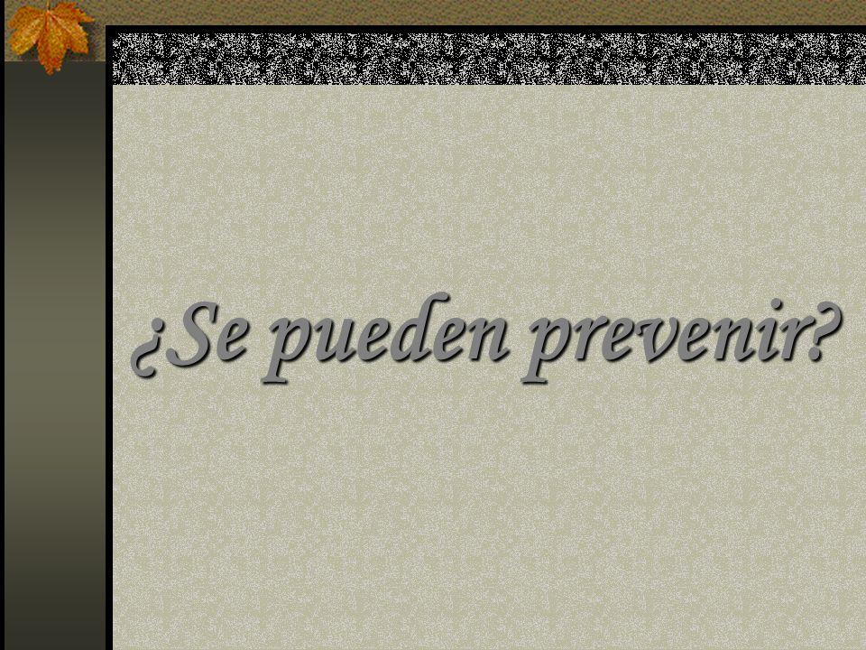 ¿Se pueden prevenir