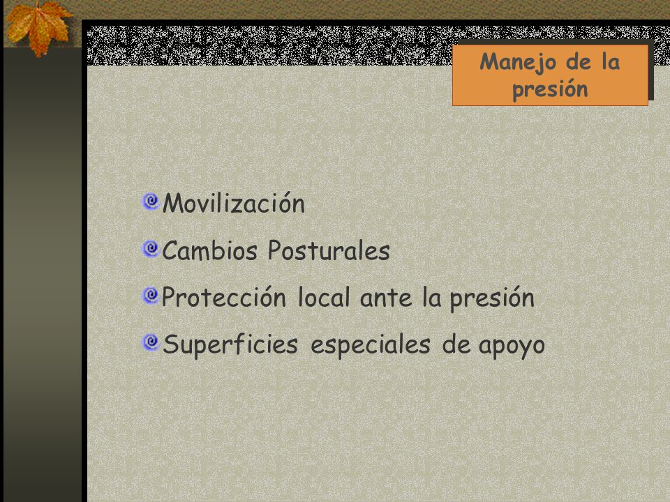 Protección local ante la presión Superficies especiales de apoyo