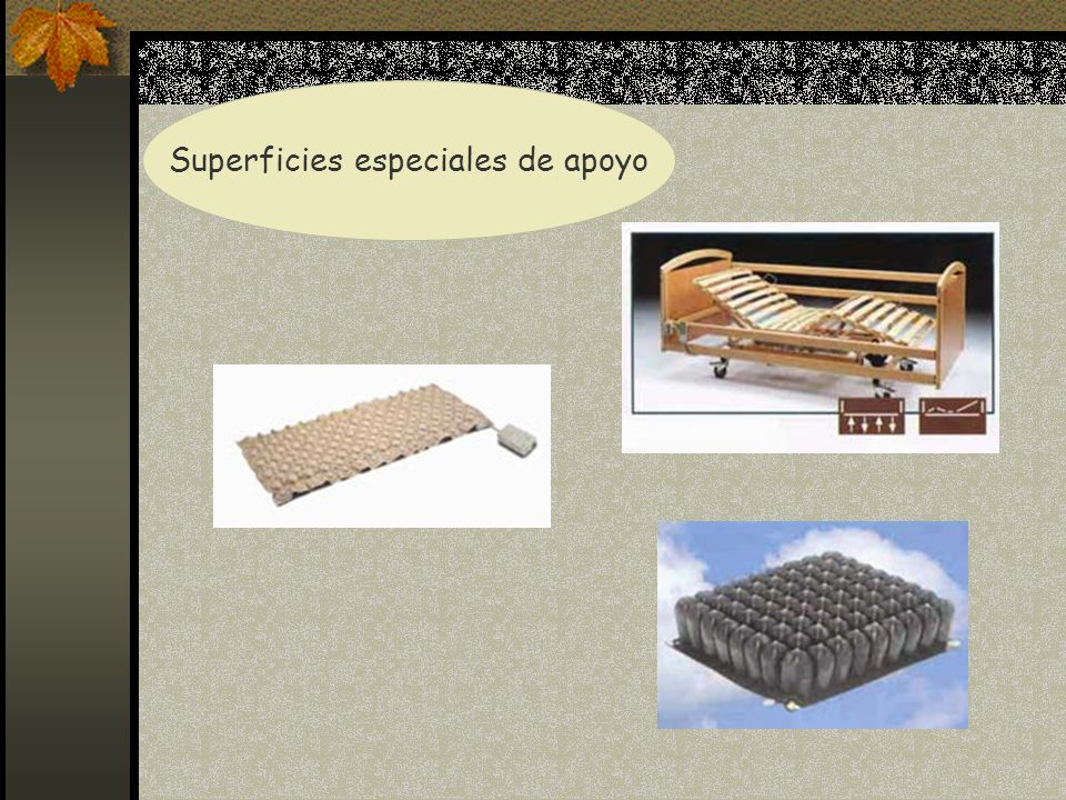Superficies especiales de apoyo