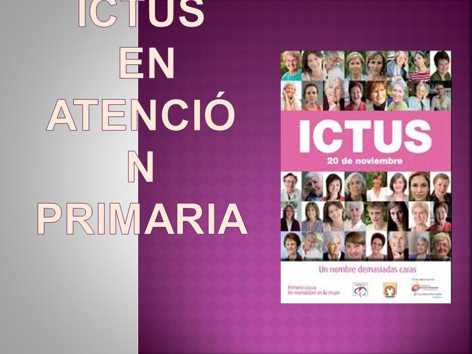ICTUS EN ATENCIÓN PRIMARIA