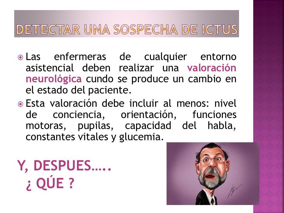 DETECTAR UNA SOSPECHA DE ICTUS