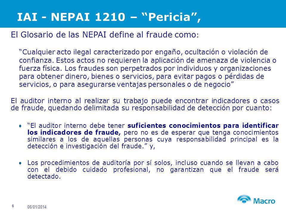 IAI - NEPAI 1210 – Pericia , El Glosario de las NEPAI define al fraude como: