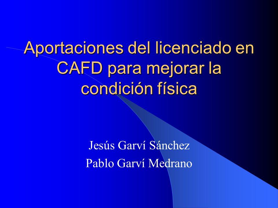 Aportaciones del licenciado en CAFD para mejorar la condición física