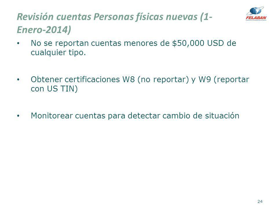 Revisión cuentas Personas físicas nuevas (1-Enero-2014)