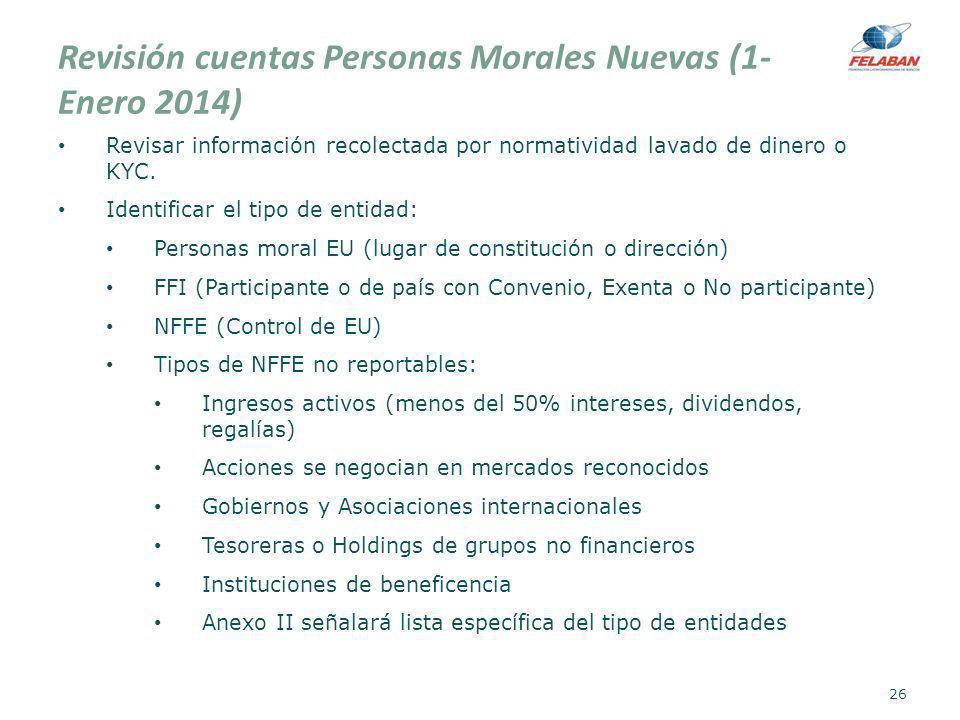 Revisión cuentas Personas Morales Nuevas (1-Enero 2014)
