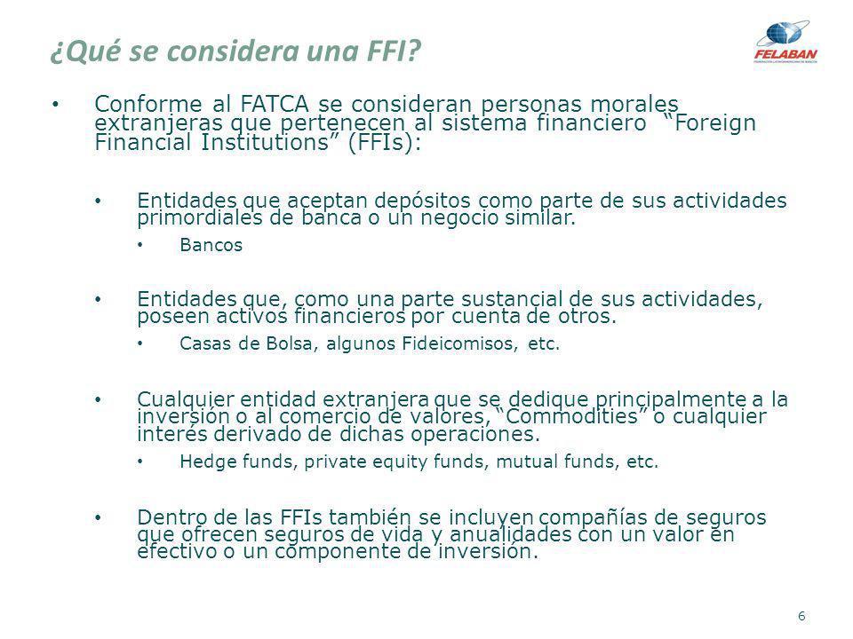 ¿Qué se considera una FFI