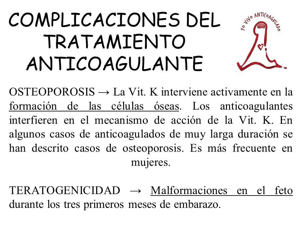 COMPLICACIONES DEL TRATAMIENTO ANTICOAGULANTE