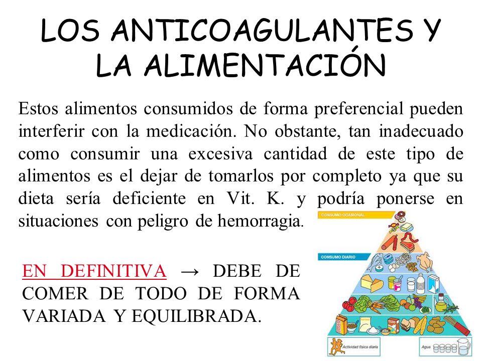 EN DEFINITIVA → DEBE DE COMER DE TODO DE FORMA VARIADA Y EQUILIBRADA.