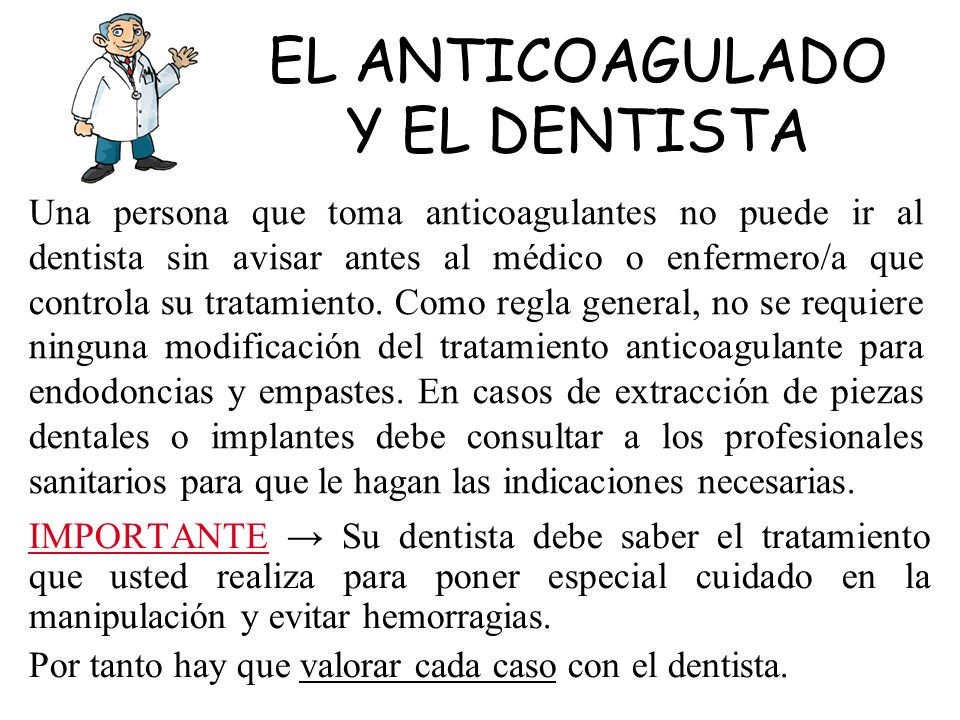 EL ANTICOAGULADO Y EL DENTISTA