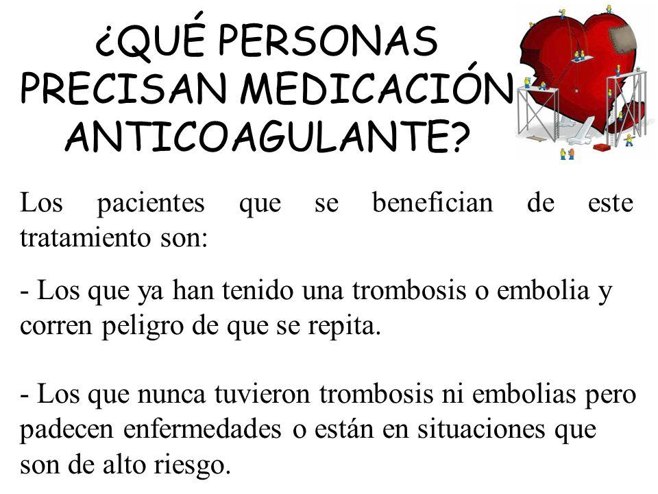 Los pacientes que se benefician de este tratamiento son:
