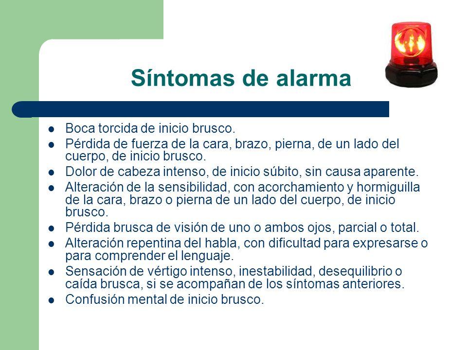 Síntomas de alarma Boca torcida de inicio brusco.
