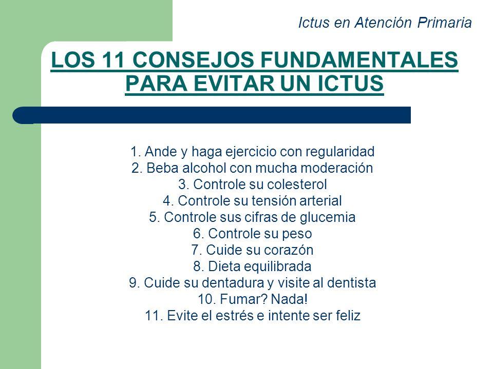 LOS 11 CONSEJOS FUNDAMENTALES PARA EVITAR UN ICTUS