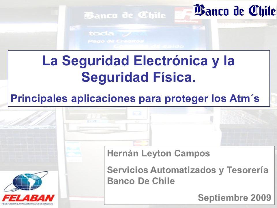 La Seguridad Electrónica y la Seguridad Física.