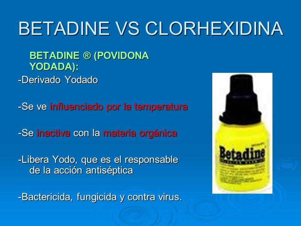 BETADINE VS CLORHEXIDINA