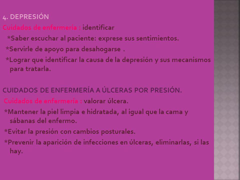 4. DEPRESIÓN Cuidados de enfermería : identificar