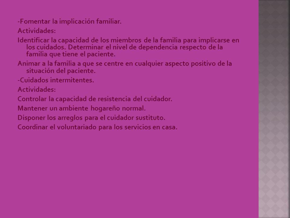 -Fomentar la implicación familiar.