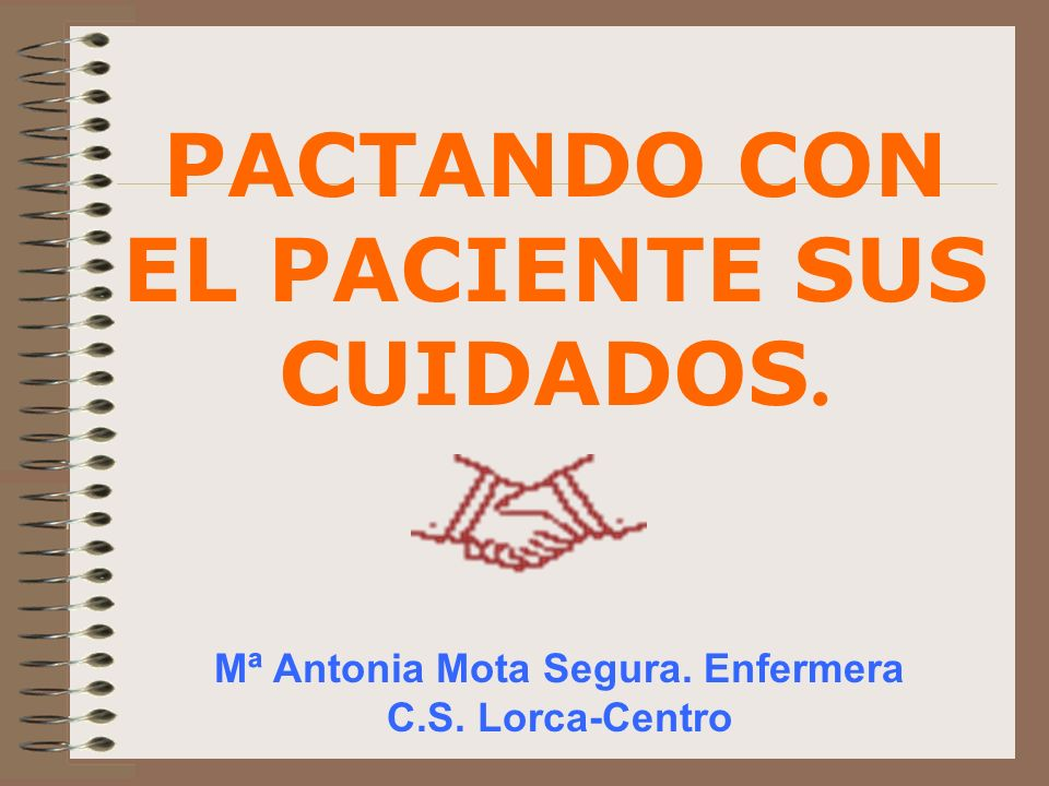 PACTANDO CON EL PACIENTE SUS CUIDADOS.