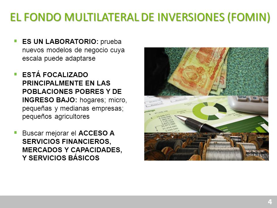 El Fondo multilateral de inversiones (FOMIN)