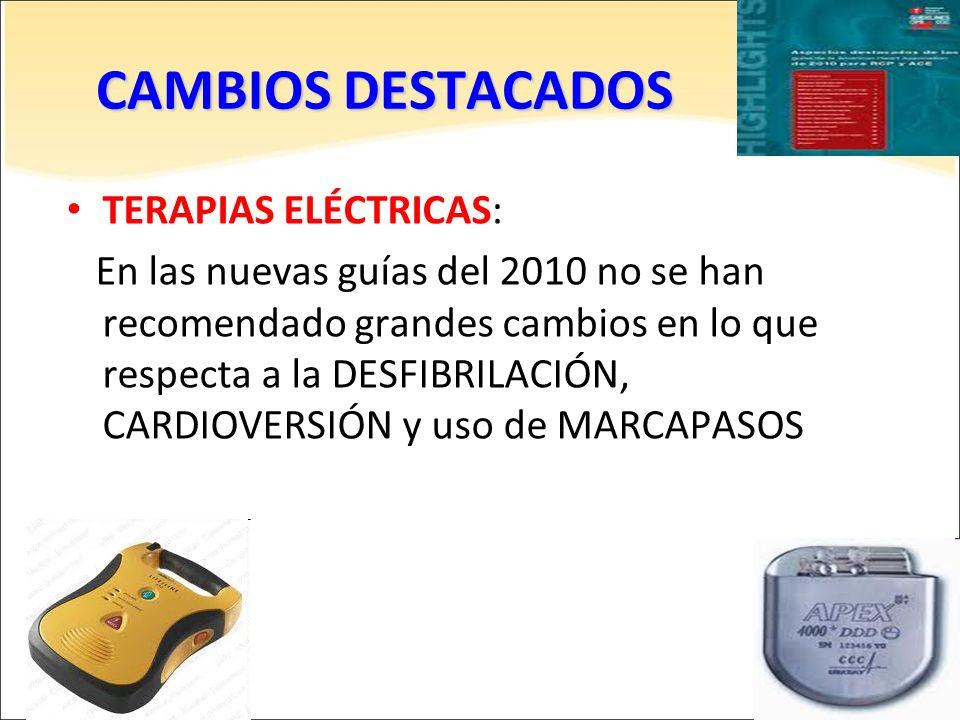 CAMBIOS DESTACADOS TERAPIAS ELÉCTRICAS: