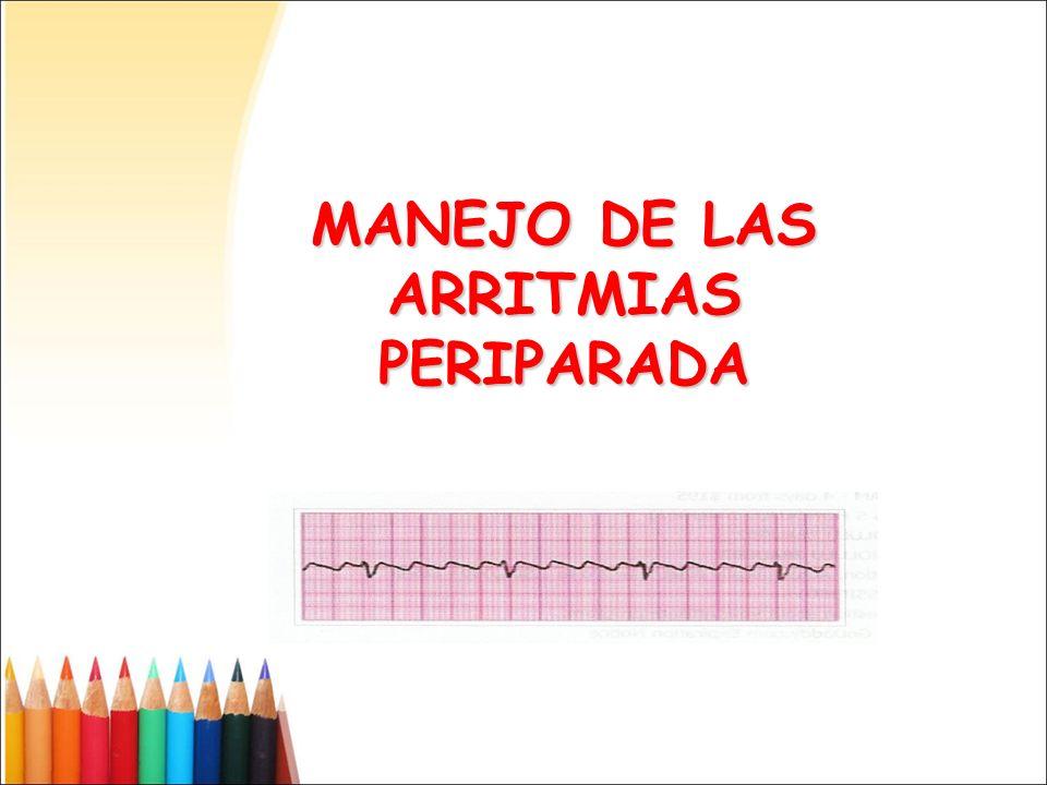 MANEJO DE LAS ARRITMIAS PERIPARADA