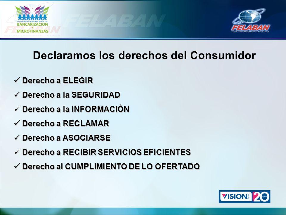Declaramos los derechos del Consumidor