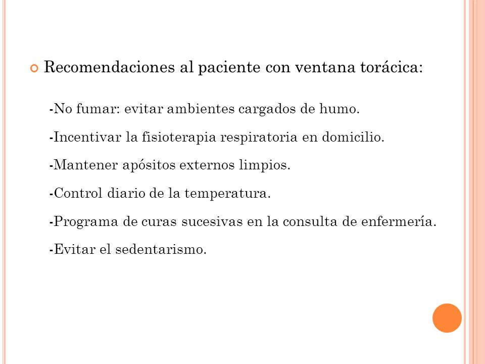 Recomendaciones al paciente con ventana torácica: