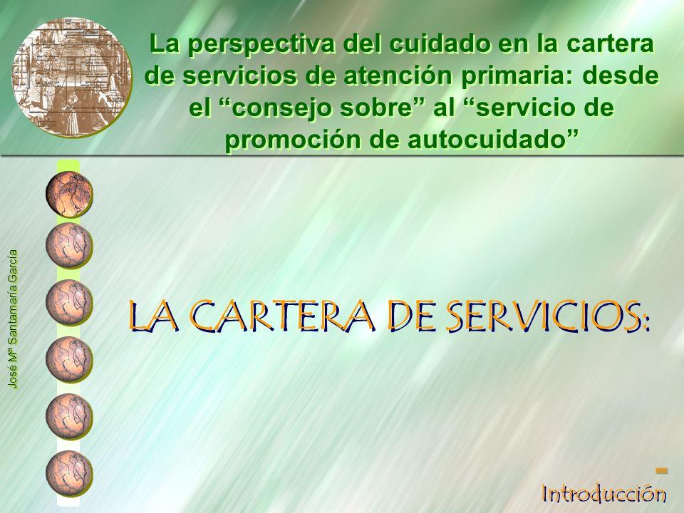 LA CARTERA DE SERVICIOS: