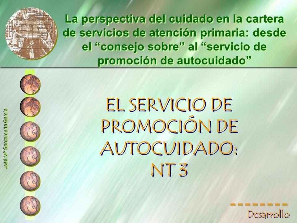 EL SERVICIO DE PROMOCIÓN DE AUTOCUIDADO: NT 3