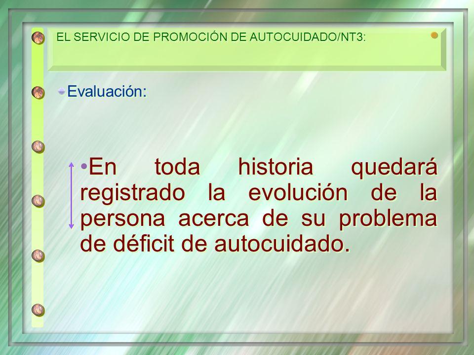 EL SERVICIO DE PROMOCIÓN DE AUTOCUIDADO/NT3: