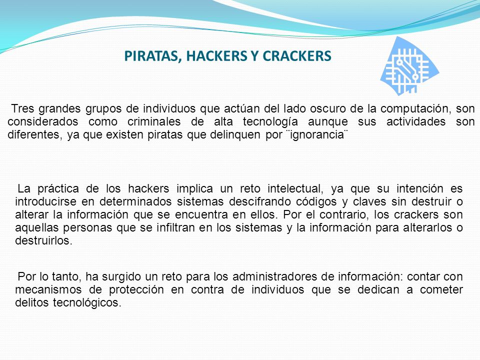 PIRATAS, HACKERS Y CRACKERS