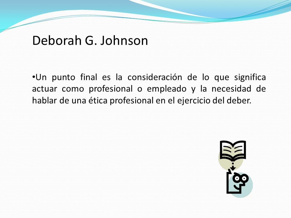 Deborah G. Johnson