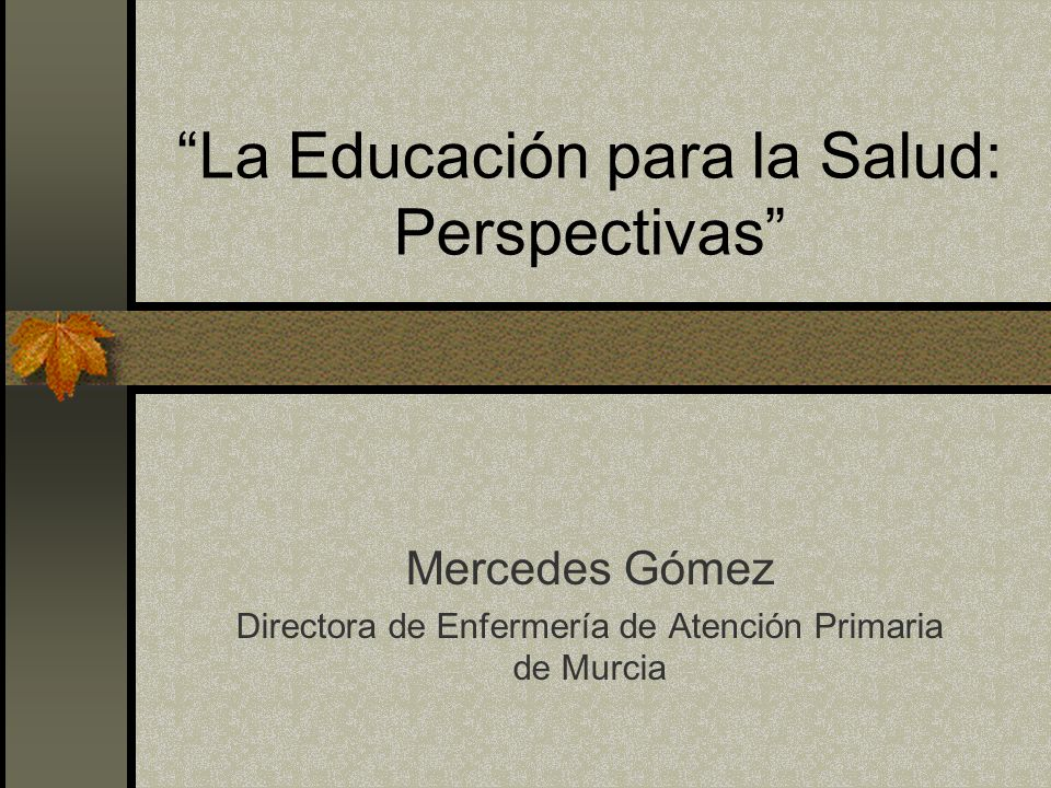 La Educación para la Salud: Perspectivas