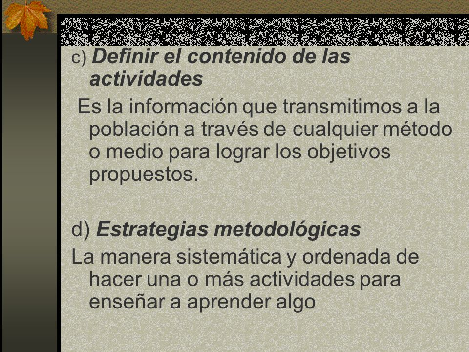 d) Estrategias metodológicas