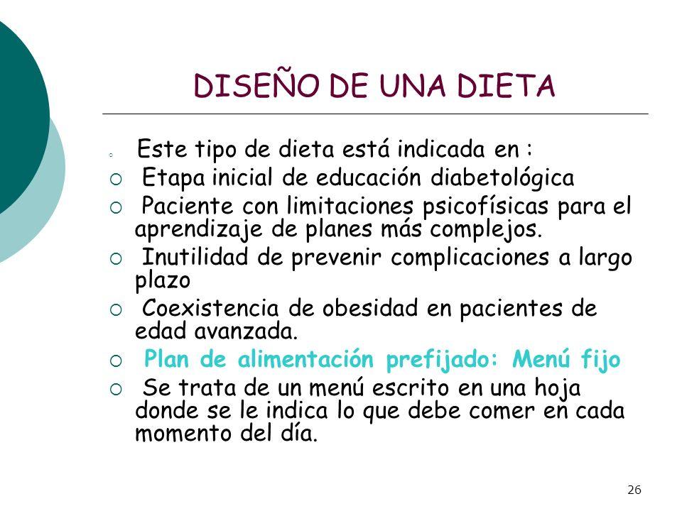 DISEÑO DE UNA DIETA Etapa inicial de educación diabetológica