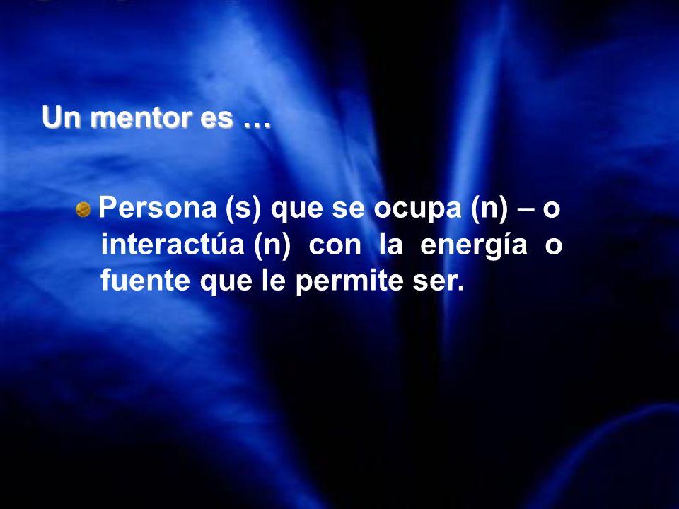 interactúa (n) con la energía o fuente que le permite ser.