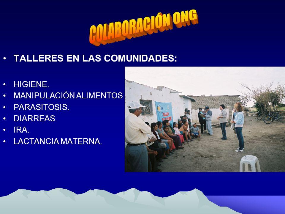 COLABORACIÓN ONG TALLERES EN LAS COMUNIDADES: HIGIENE.
