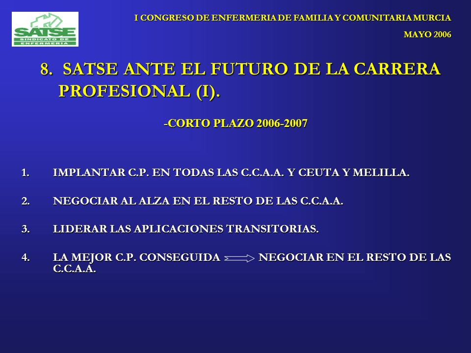 8. SATSE ANTE EL FUTURO DE LA CARRERA PROFESIONAL (I).