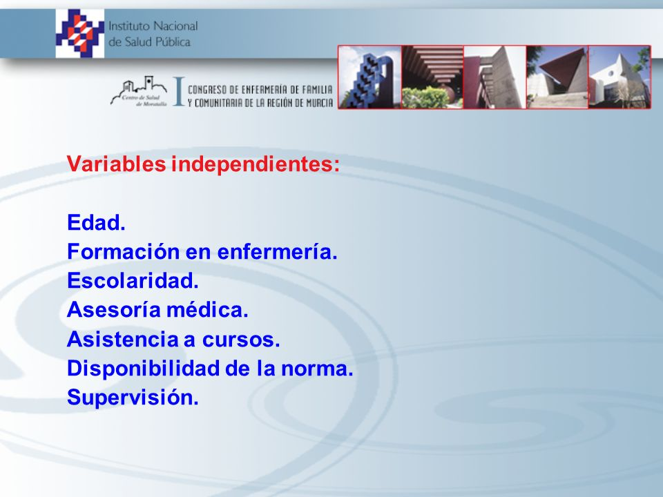 Variables independientes:
