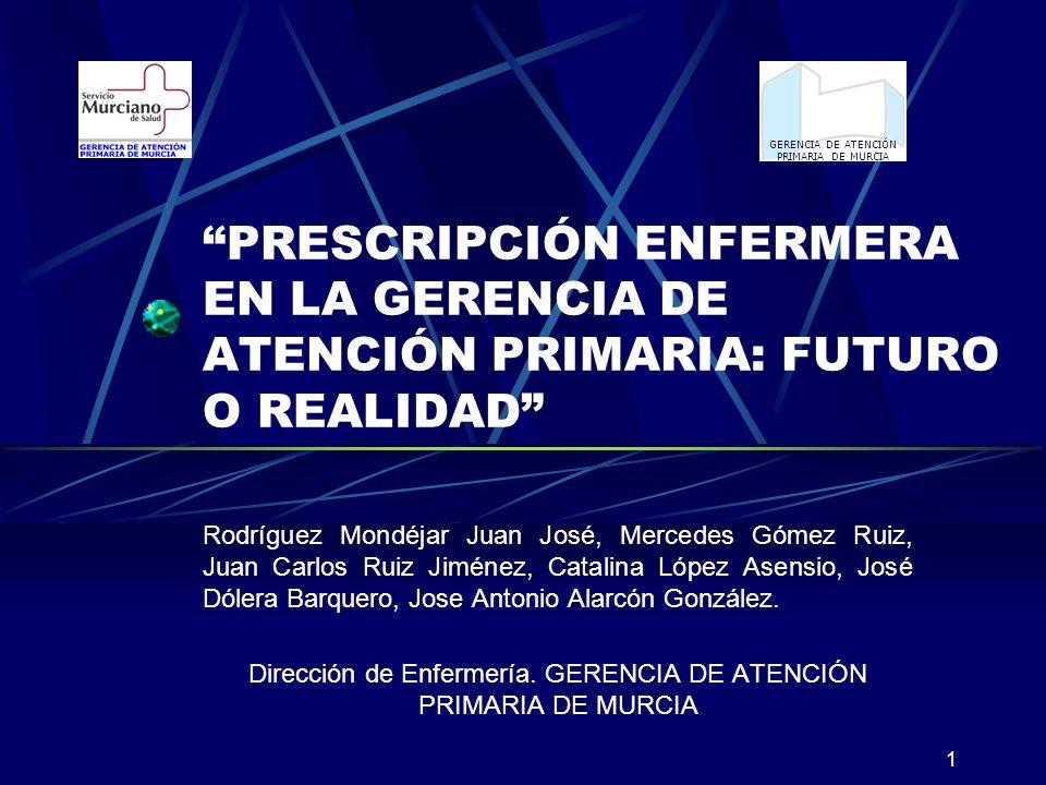 Dirección de Enfermería. GERENCIA DE ATENCIÓN PRIMARIA DE MURCIA