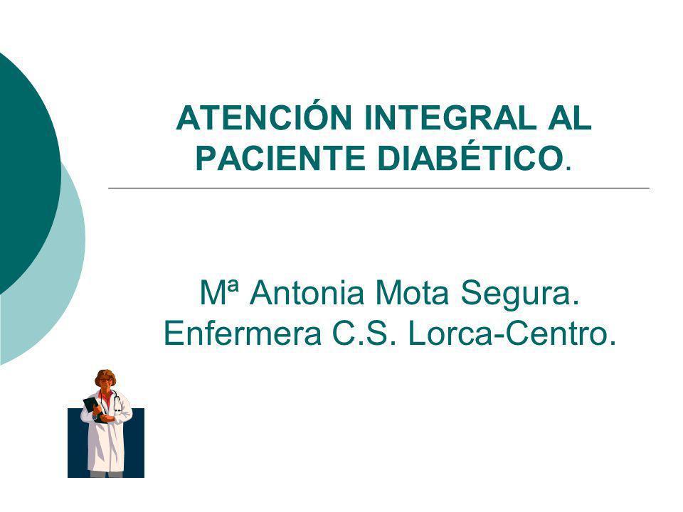 ATENCIÓN INTEGRAL AL PACIENTE DIABÉTICO.