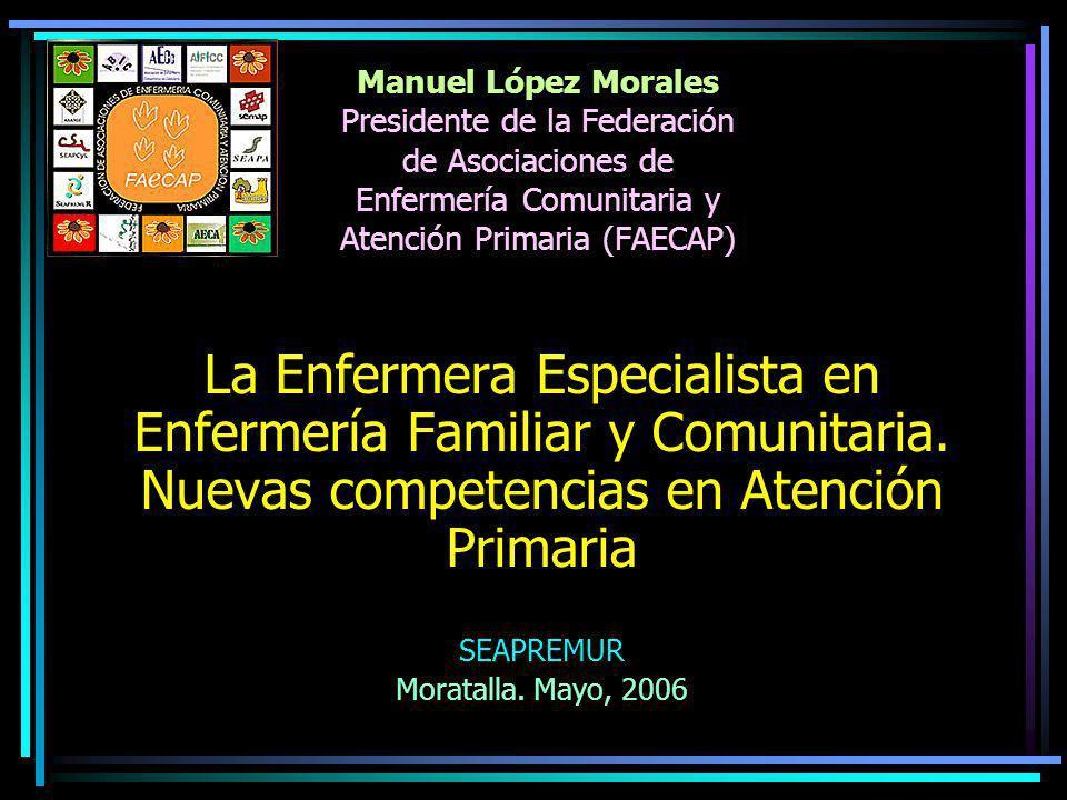 Manuel López Morales Presidente de la Federación de Asociaciones de Enfermería Comunitaria y Atención Primaria (FAECAP)