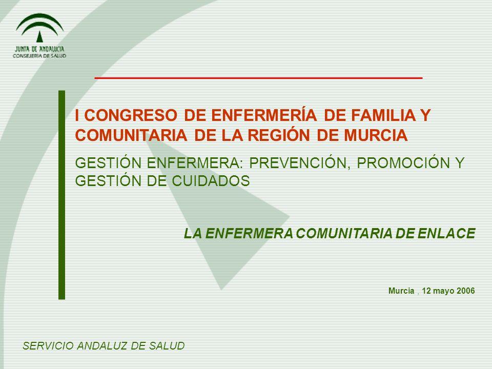 I CONGRESO DE ENFERMERÍA DE FAMILIA Y COMUNITARIA DE LA REGIÓN DE MURCIA