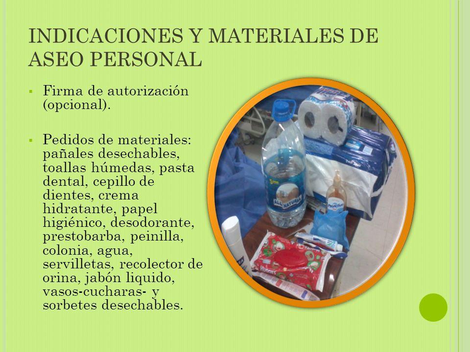 INDICACIONES Y MATERIALES DE ASEO PERSONAL