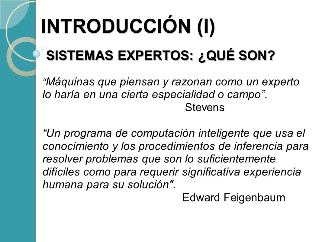 INTRODUCCIÓN (I) SISTEMAS EXPERTOS: ¿QUÉ SON Stevens
