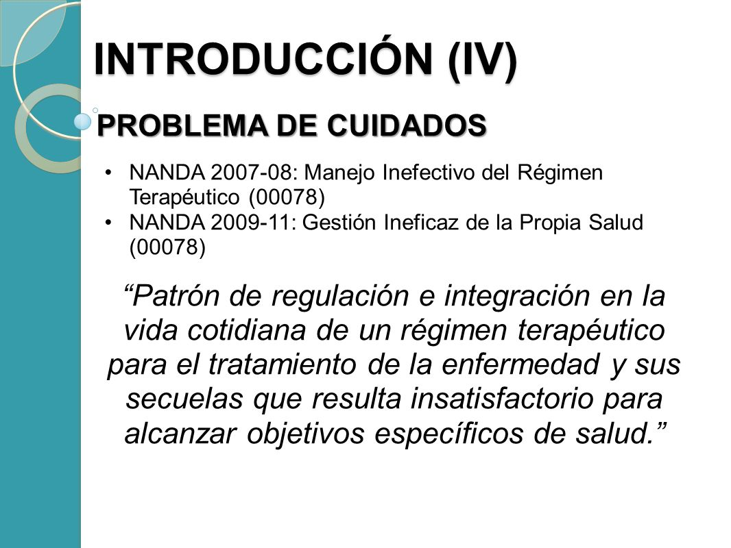 INTRODUCCIÓN (IV) PROBLEMA DE CUIDADOS