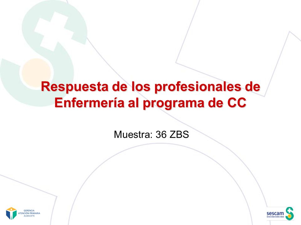 Respuesta de los profesionales de Enfermería al programa de CC