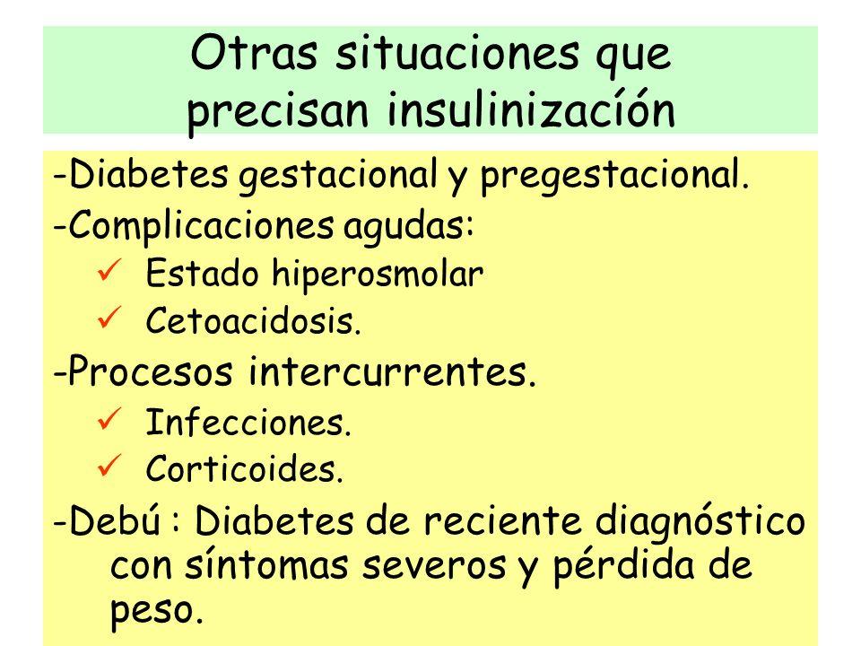 Otras situaciones que precisan insulinizacíón