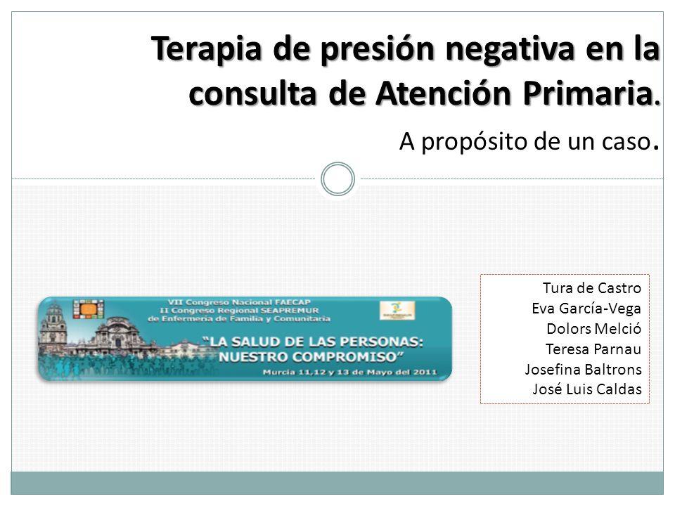 Terapia de presión negativa en la consulta de Atención Primaria