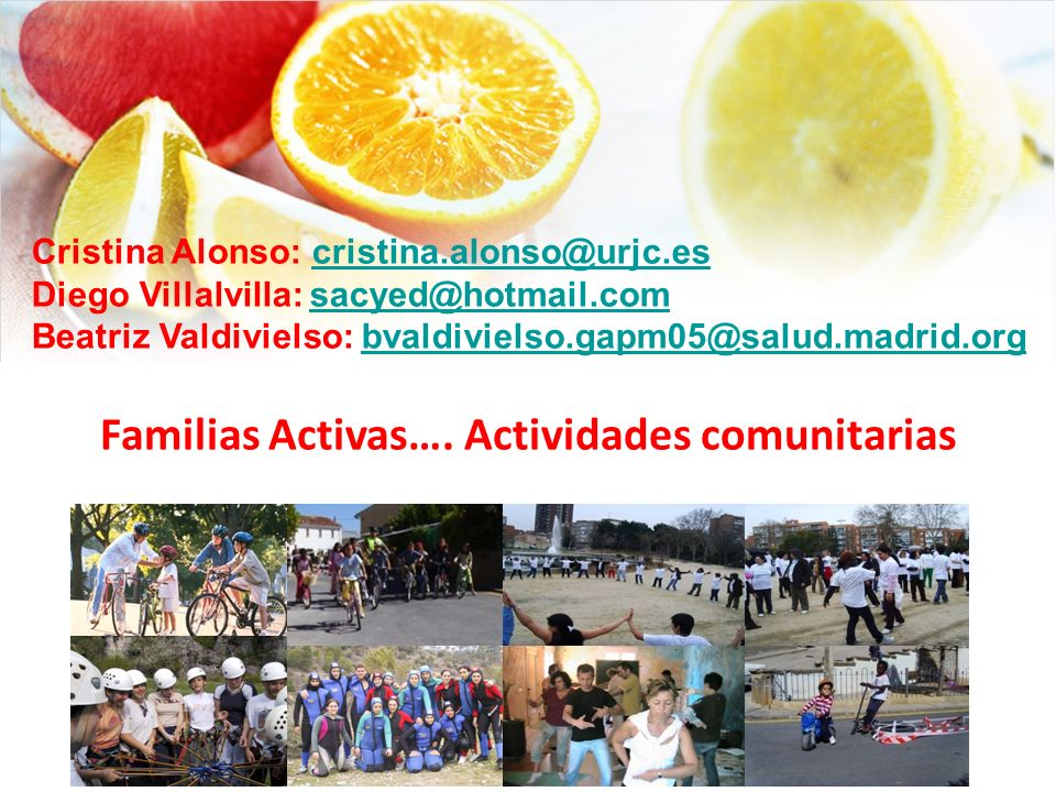 Familias Activas…. Actividades comunitarias
